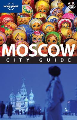 Lonely Planet: Moscow