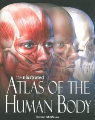 Illustrated Atlas of the Human Body