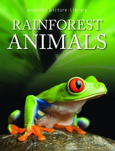 Rainforest Animals (Snapshot Picture Library)