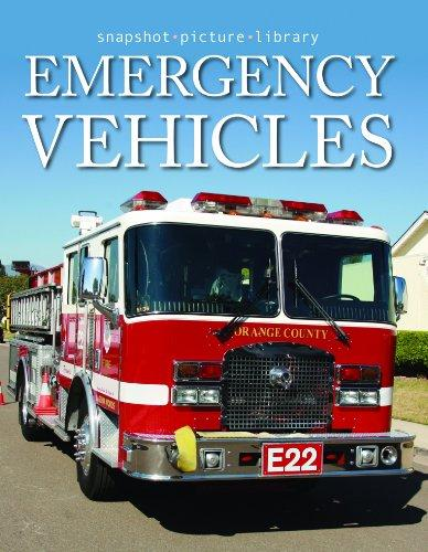 Emergency Vehicles (Snapshot Picture Library Series)