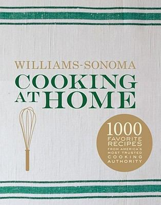 Williams Sonoma Cooking at Home