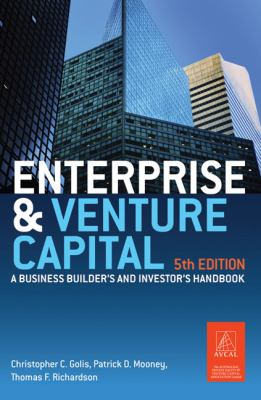 Enterprise and Venture Capital: A Business Builder's and Investor's Handbook