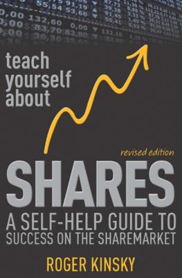 Teach Yourself About Shares: A Self-Help Guide to Success on the Sharemarket - Kinsky, Roger pdf epub