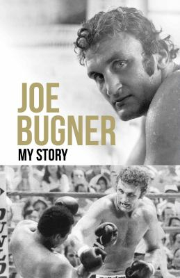 Joe Bugner : My Story