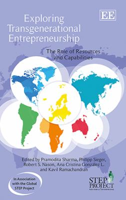 Exploring Transgenerational Entrepreneurship : The Role of Resources and Capabilities