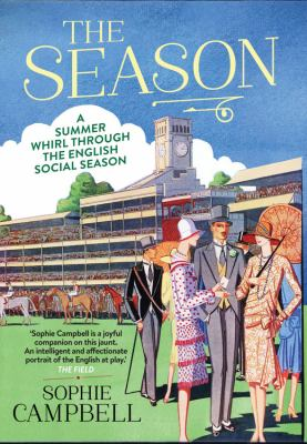 Season : A Summer Whirl Through the English Social Season