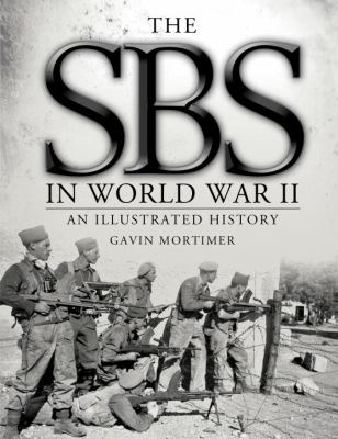 SBS in World War II: an Illustrated History