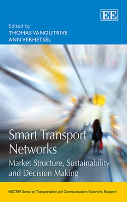 Smart Transport Networks : Market Structure, Sustainability and Decision Making