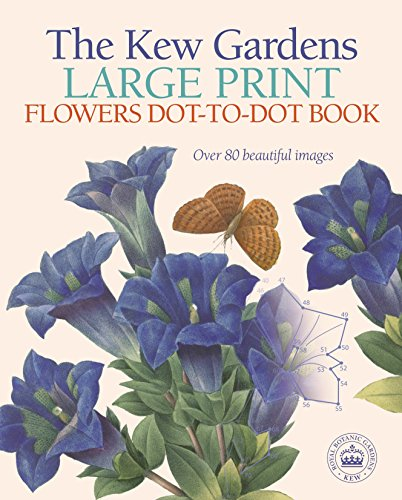 The Kew Gardens Large Print Dot-to-Dot Flowers Book