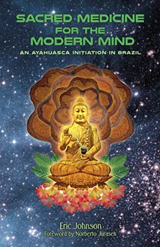 Sacred Medicine for the Modern Mind: An Ayahuasca Initiation in Brazil