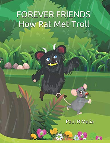Forever Friends: How Rat Met Troll