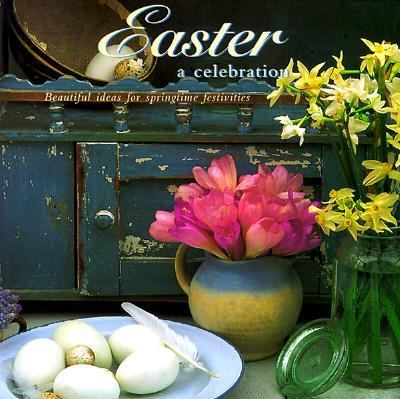 Easter: A Celebration - Tessa Evelegh - Hardcover