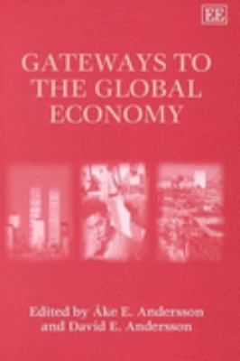 Gateways to the Global Economy