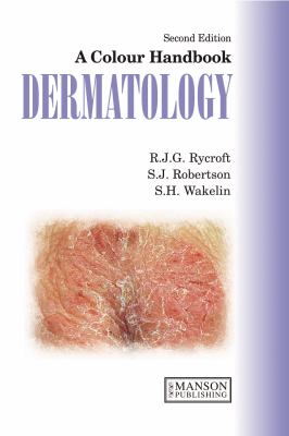 Dermatology: A Colour Handbook