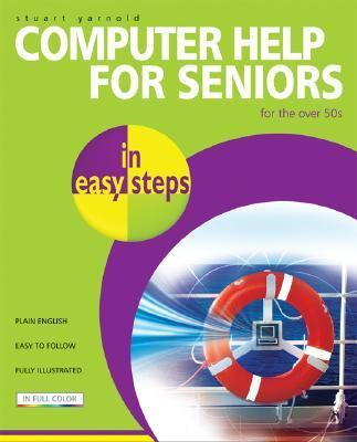 Computer Help for Seniors in Easy Steps