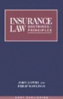 Insurance Law Doctrines and Principles