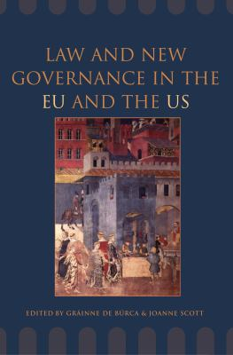 Law and New Governance in EU and the US