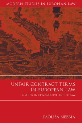 Unfair Contract Terms in European Law A Study in Comparative and Ec Law