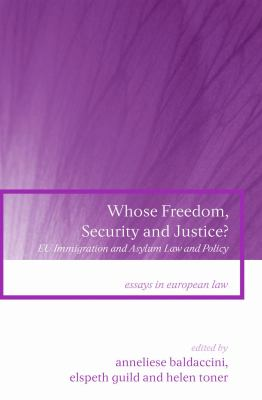 Eu Immigration and Asylum Law and Policy Whose Freedom, Security and Justice?
