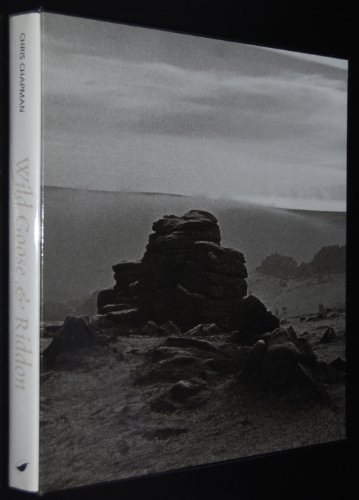 Wild Goose and Riddon: The Dartmoor Photographs of Chris Chapman