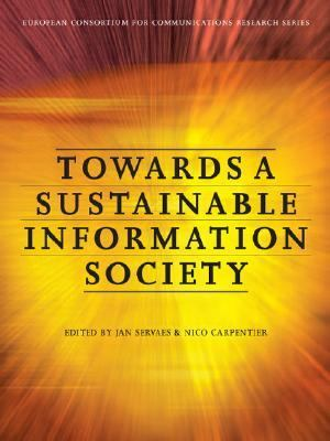 Towards a Sustainable Information Society Deconstructing WSIS