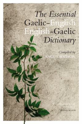 Essential Englishgaelic/Gaelicenglish Dictionary