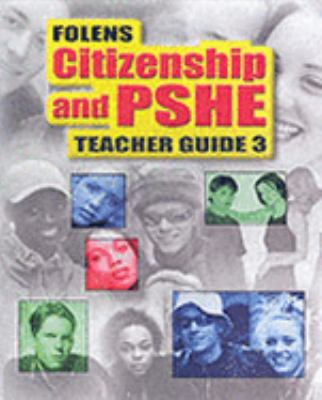 Secondary Citizenship & PSHE: Teacher File Year 9 (13-14)