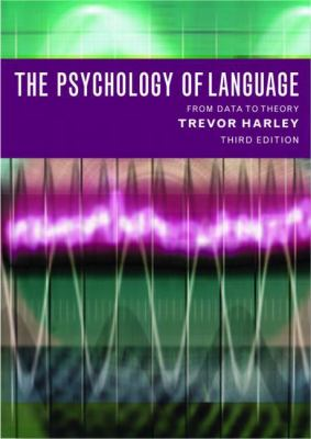 Psychology of Language: From Data to Theory