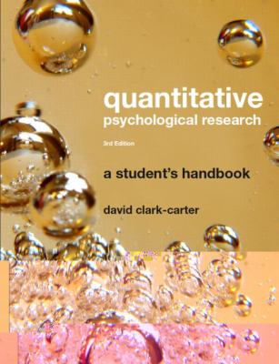 Quantitative Psychological Research: The Complete Student's Companion, 3rd Edition