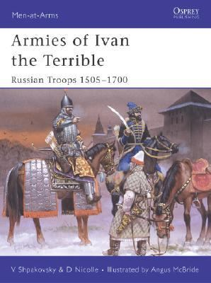 Armies of Ivan the Terrible Russian Armies 1505-1700