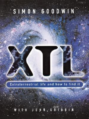 Xtl Extraterrestrial Life and How to Find It