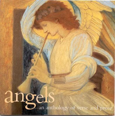 Angels An Anthology in Prose and Verse