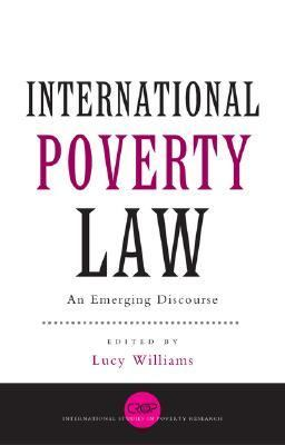 International Poverty Law An Emerging Discourse