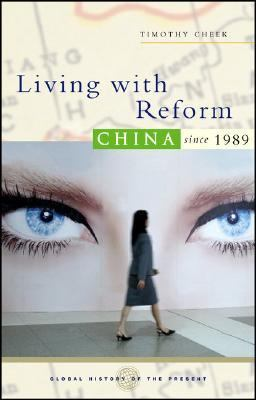 Living With Reform China Since 1989