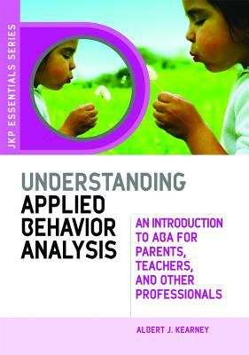 Understanding Applied Behavior Analysis