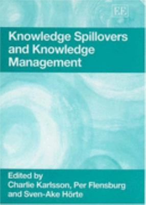 Knowledge Spillovers And Knowledge Management