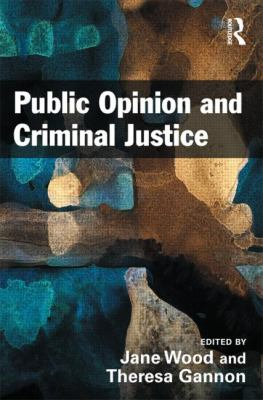 Public Opinion and Criminal Justice