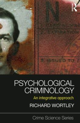 Psychological Criminology: An Integrative Approach