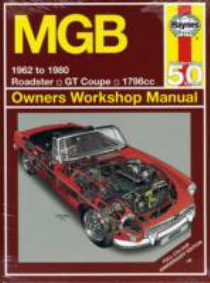 Mgb 1962 to 1980 Owners Workshop Manual (Haynes Owners Workshop Manual)