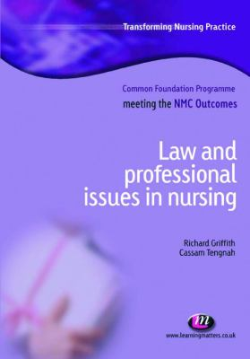 Law, Ethics and Professional Issues in Nursing