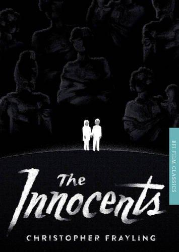 The Innocents (BFI Film Classics)