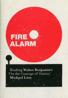 Fire Alarm Reading Walter Benjamin's 'On the Concept of History'