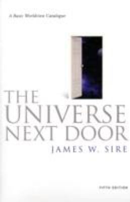 The Universe Next Door: A Basic Worldview Catalogue