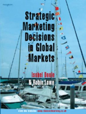 Strategic Marketing Decisions In Global Markets