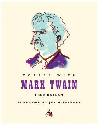 Coffee with Mark Twain (Coffee with...Series)