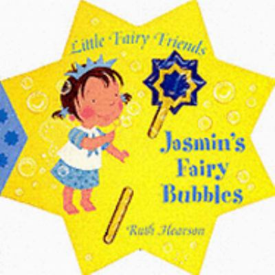 Jasmin's Fairy Bubbles (Little Fairy Friends)