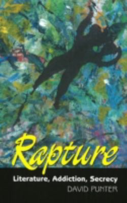 Rapture Literature, Secrecy, Addiction