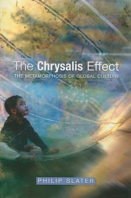Chrysalis Effect: The Metamorphosis of Global Culture