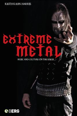 Extreme Metal Music And Culture on the Edge