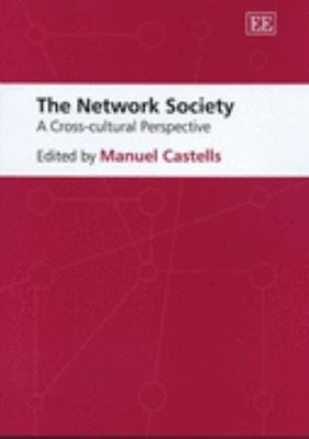 Network Society A Cross-Cultural Perspective